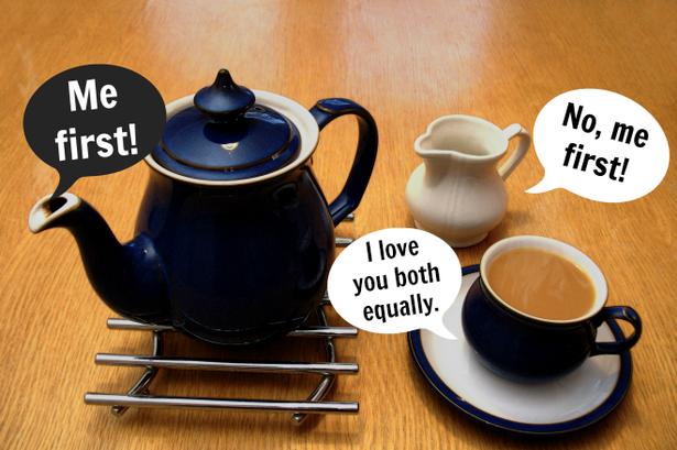 Milk or tea first